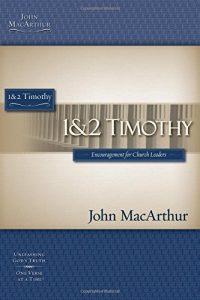 1 & 2 Timothy - John MacArthur Study