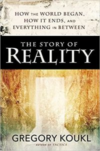 The Story of Reality - Greg Koukl